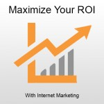 Maximize Your ROI With Internet Marketing Vancouver