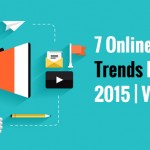 7 Online Marketing Trends Dominating 2015 | Vancouver
