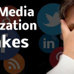 The Most Common Social Media Optimization Mistakes