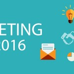 4 Top Digital Marketing Trends for 2016 that Every Business Owner Needs to Know
