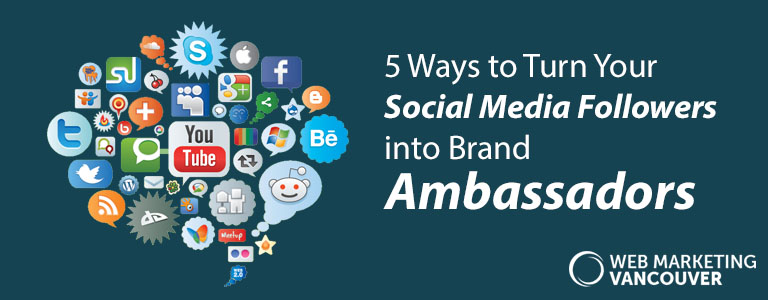 5 Ways to Turn Your Social Media Followers into Brand Ambassadors