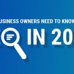 What Business Owners Need to Know About SEO in 2017