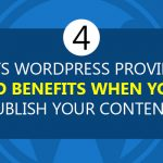 4 Ways WordPress Provides SEO Benefits When You Publish Your Content