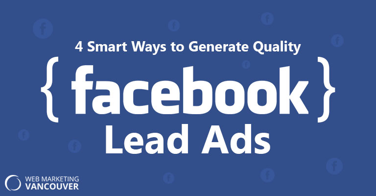 Generate Quality Facebook Lead Ads