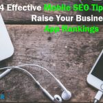 4 Effective Mobile SEO Tips That Will Raise Your Business App Rankings